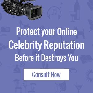 Celebrity Online Reputation Management