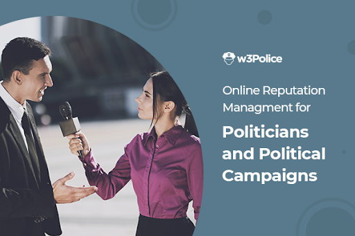 Online reputation management for politicians